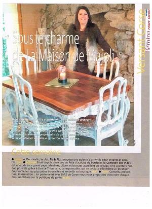 Toutes les semaines le Nice Matin présente dans le versant Corse du journal FEMINA, des entrepreneurs.